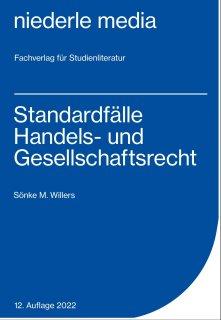 Standardfälle Handelsrecht & Gesellschaftsrecht