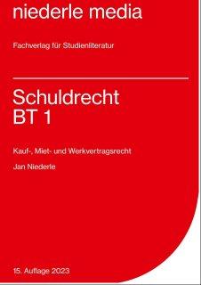 Schuldrecht BT 1 - Kaufrecht, Mietrecht, Werkvertragsrecht