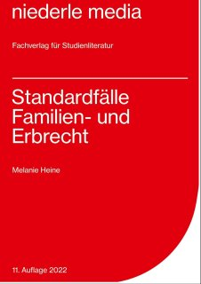 Standardfälle Familienrecht & Erbrecht