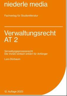 Verwaltungsrecht AT 2 - Verwaltungsprozessrecht