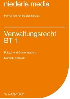 Verwaltungsrecht BT 1 - Polizei- und Ordnungsrecht